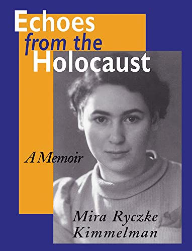 9780870499562: Echoes from the Holocaust: A Memoir (Special Studies; 29)