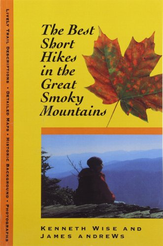 9780870499739: Best Short Hikes: Great Smoky Mountains