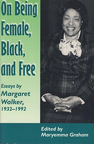 9780870499814: On Being Female Black Free: Margaret Walker 1932-1992