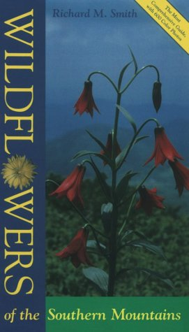 9780870499920: Wildflowers of the Southern Mountains