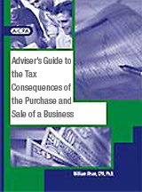 9780870516054: AICPA Adviser's Guide to the Tax Consequences of the Purchase and Sale of a Business