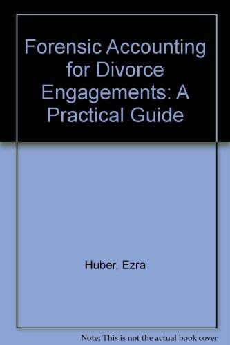 9780870516122: Forensic Accounting for Divorce Engagements: A Practical Guide