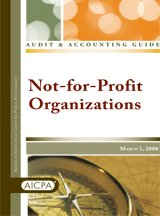 9780870517310: Audit and Accounting Guide: Not-for-profit Organizations