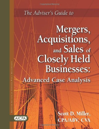9780870517389: Adviser's Guide to Mergers, Acquisitions, and Sales of Closely Held Businesses