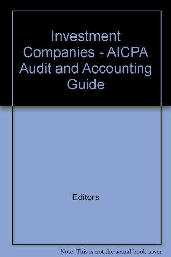 Investment Companies- AICPA Audit and Accounting Guide: Editors