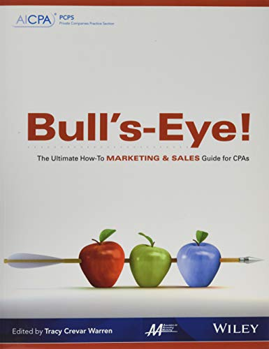 9780870518713: Bull's-Eye! The Ultimate How-To Marketing and Sales Guide for CPAs