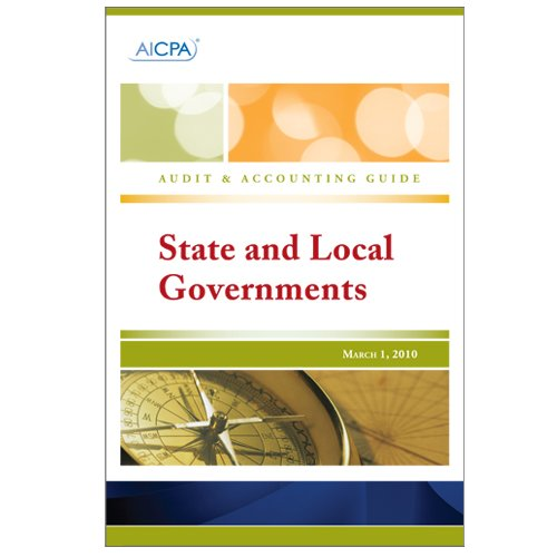 9780870518812: State and Local Governments - Audit and Accounting Guide