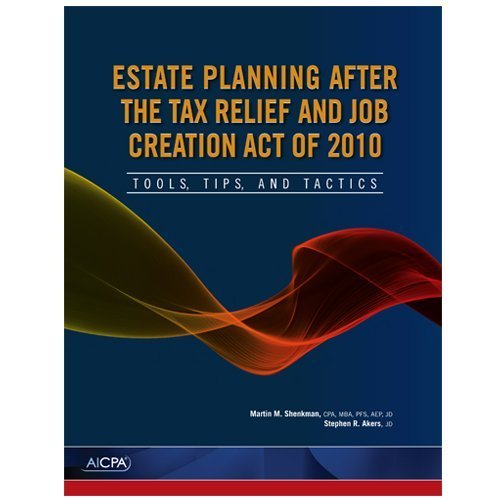 9780870519413: Estate Planning After the Tax Relief and Job Creation Act of 2010: Tools, Tips, and Tactics