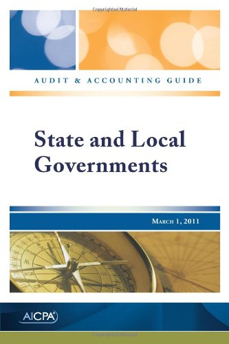 9780870519567: State and Local Governments - Audit and Accounting Guide