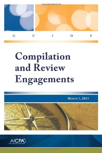 9780870519581: Compilation and Review Engagements Guide