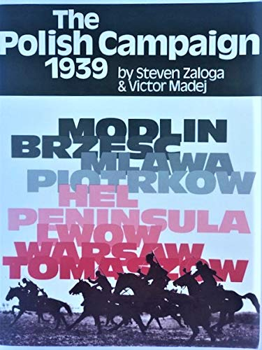 Polish Campaign of 1939: W. Victor Madej;