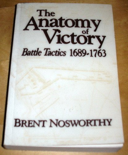 9780870520143: The Anatomy of Victory: Battle Tactics 1689-1763