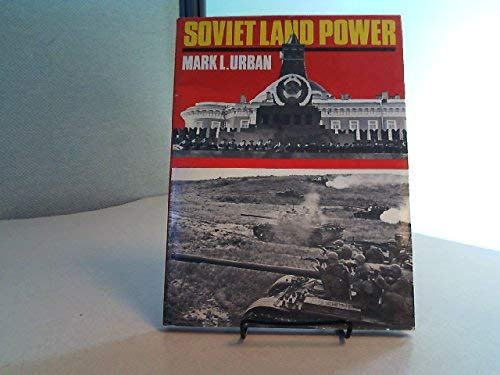 Soviet Land Power (9780870520273) by Mark Urban