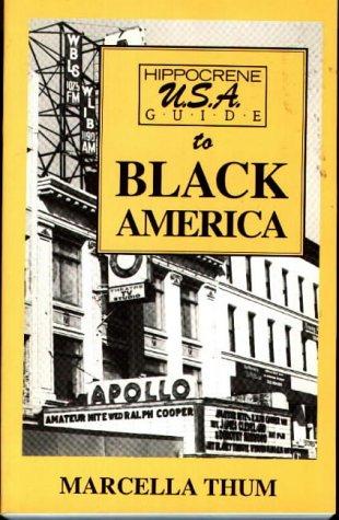 Hippocrene U.S.A. Guide to Black America: A: Thum, Marcella