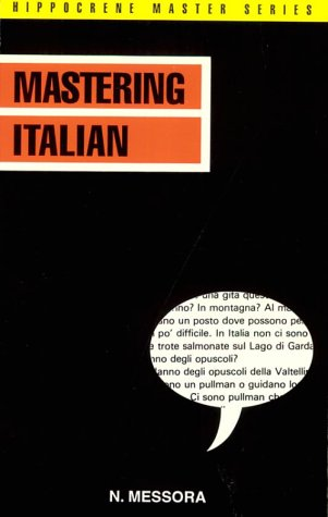 9780870520570: Mastering Italian (Hippocrene Master Series)