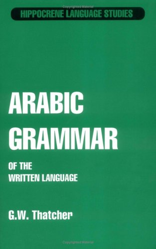 9780870521010: Arabic Grammar of the Written Language