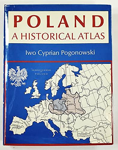9780870522826: Poland: A Historical Atlas