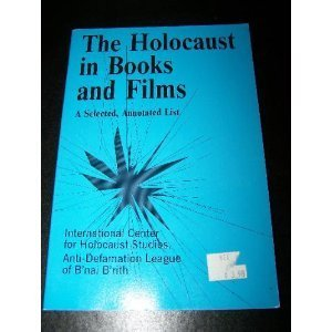 The Holocaust in Books and Films : Judith Herschlag Muffs;