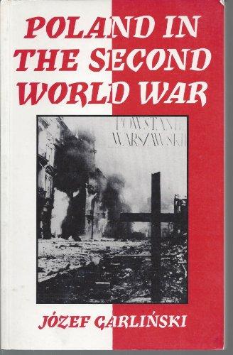 Poland in the Second World War: Jozef Garlinski