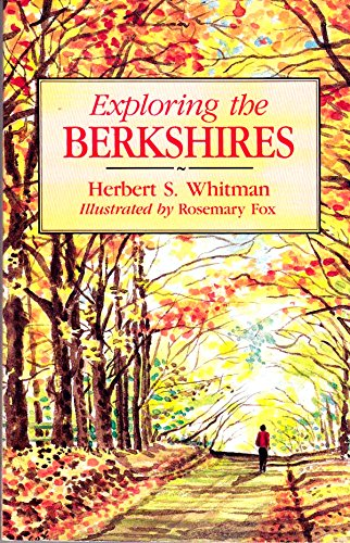 Exploring the Berkshires (0870525166) by Herbert S. Whitman