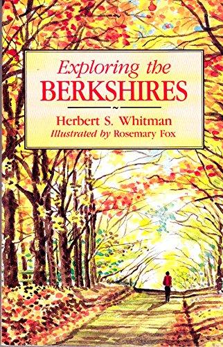 Exploring the Berkshires (0870525166) by Whitman, Herbert S.