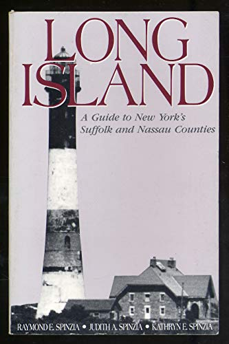 9780870525551: Long Island: A Guide to New York's Suffolk and Nassau Counties