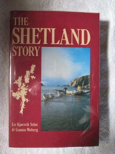 9780870525575: The Shetland Story