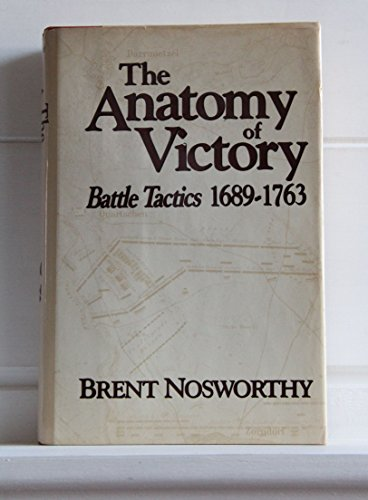 9780870527852: Anatomy of Victory: Battle Tactics, 1689-1763