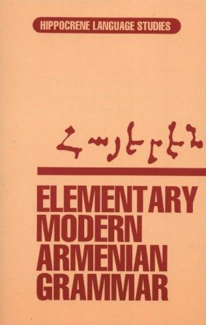 9780870528118: Elementary Modern Armenian Grammar