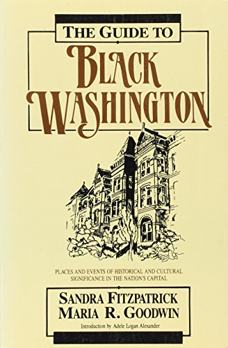 9780870528323: Guide to Black Washington: Places and Events of Historic and Cultural Significance in the Nation's Capital