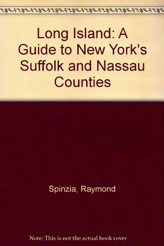 9780870528798: Long Island: A Guide to New York's Suffolk and Nassau Counties