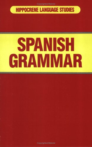 9780870528934: Spanish Grammar (Hippocrene Language Studies) (English and Spanish Edition)