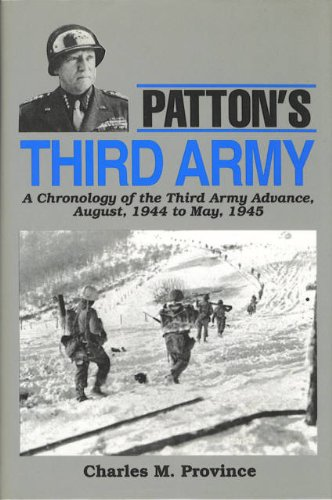 9780870529733: Patton's Third Army: A Chronology of the Third Army Advance, August, 1944 to May, 1945