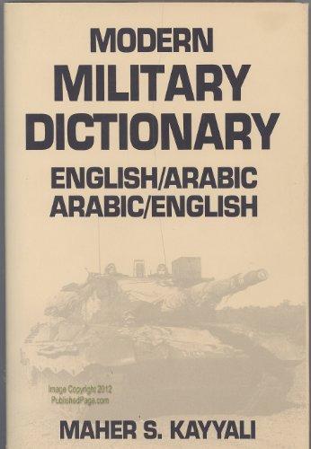 9780870529870: Modern Military Dictionary: English/Arabic - Arabic/English (English and Arabic Edition)