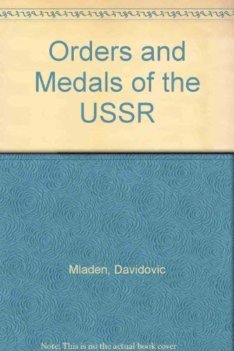 Orders and Medals of the USSR (9780870529894) by Not Available