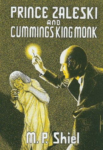 PRINCE ZALESKI AND CUMMINGS KING MONK: Shiel, M. P.