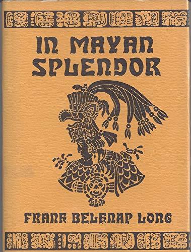 9780870540806: In Mayan Splendor