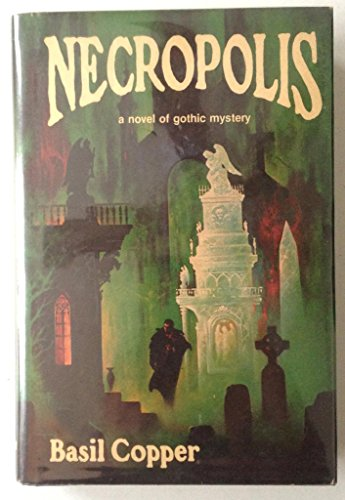 9780870540882: Necropolis / Basil Copper ; Illustrated by Stephen E. Fabian