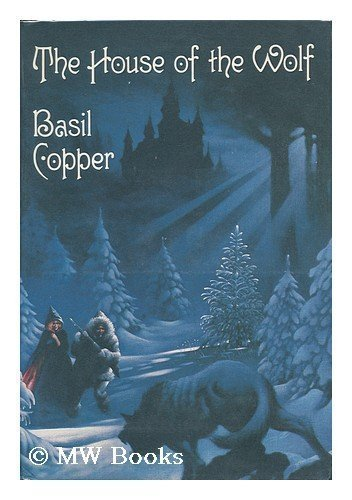 The House of the Wolf: Copper, Basil