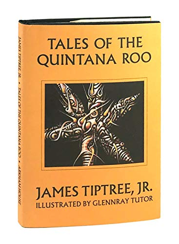 9780870541520: Tales of the Quintana Roo