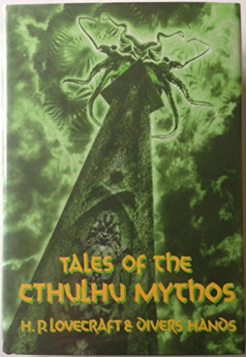 Tales of the Cthulhu Myths : Golden Anniversary Anthology: Lovecraft, H. P. et al (illus Jeffrey K....
