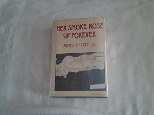 9780870541605: Her Smoke Rose Up Forever