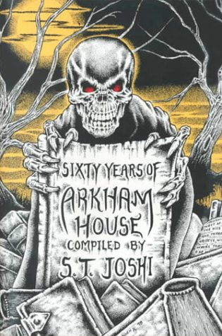SIXTY YEARS OF ARKHAM HOUSE; A History and Bibliography