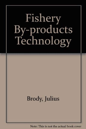 9780870550034: Fishery By-products Technology