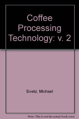 9780870550409: Coffee Processing Technology: v. 2