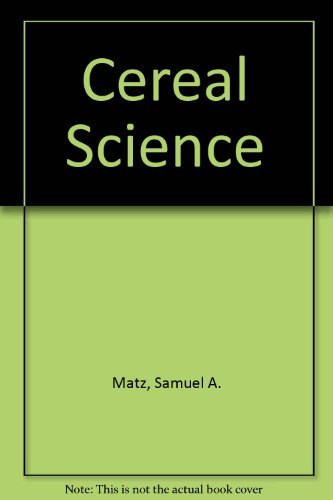 Cereal science.: Matz, Samuel A.