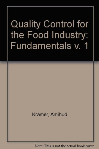 Quality Control for the Food Industry Vol.: Bernard A. Twigg;