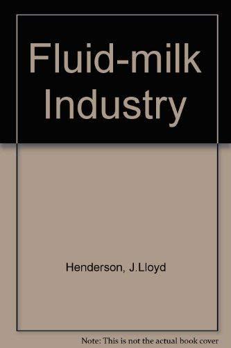 The fluid-milk industry. 3th edition.: Henderson, James Lloyd.