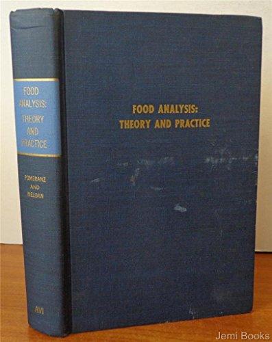 Food analysis: theory and practice.: Pomeranz, Yeshajahu.