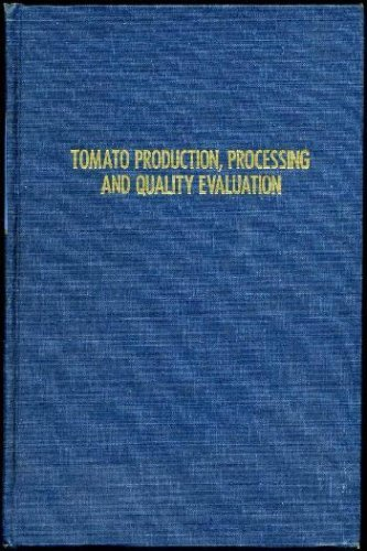 9780870551628: Tomato Production: Processing and Quality Evaluation